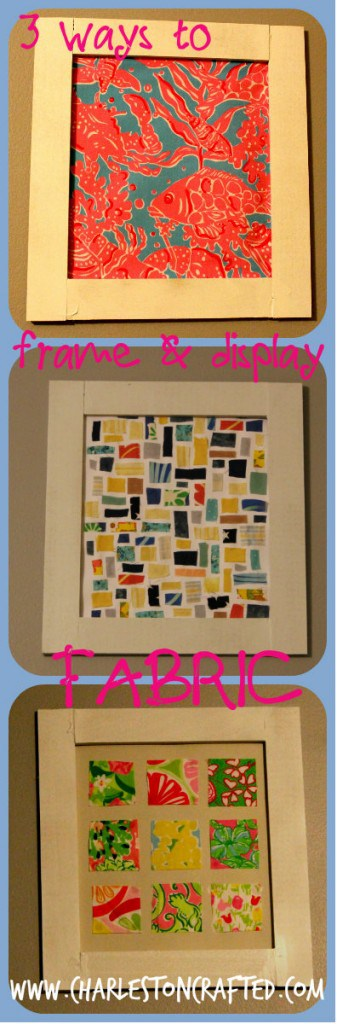 Three Ways to Frame & Display Fabric - Charleston Crafted