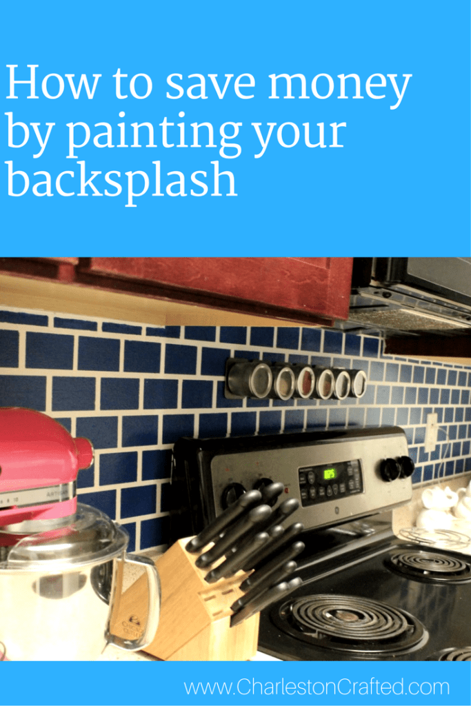How to save money by DIY painting your backsplash - Charleston Crafted - looks just like subway tile!