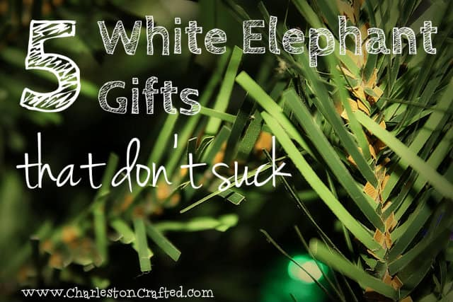 White Elephant Gifts that Don't Suck - Charleston Crafted