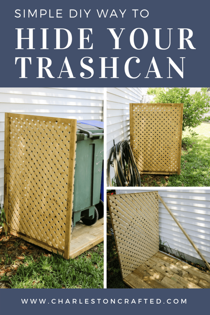 Simple DIY Way to Hide Your Trash Cans - Charleston Crafted