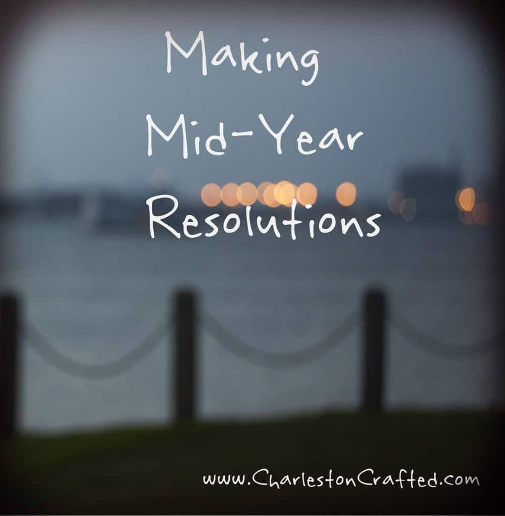 Mid Year Resolutions