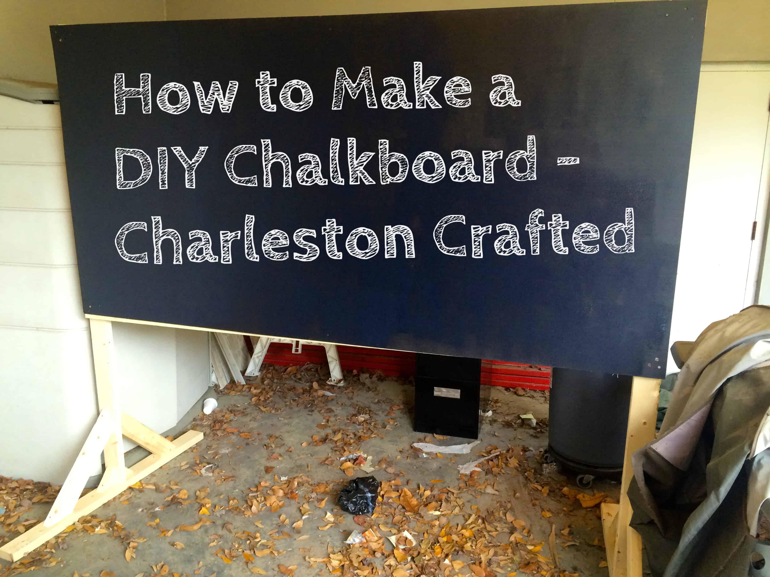 How to Make a DIY Chalkboard