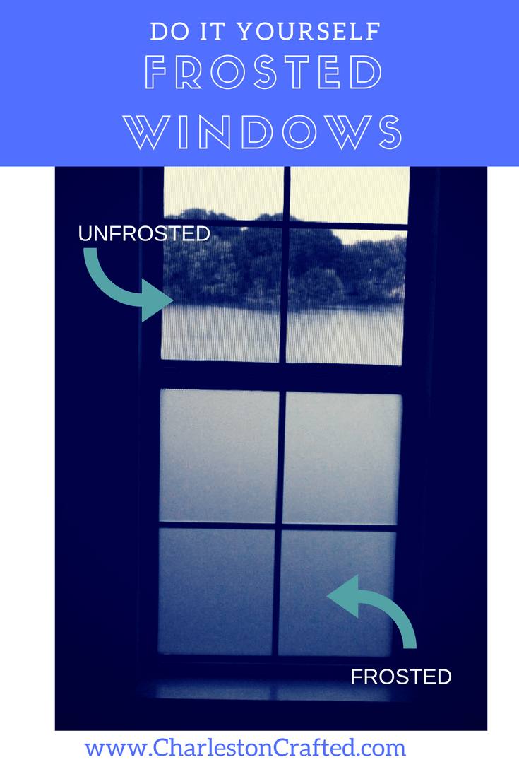 do it yourself frosted windows using cling film - I had no idea that installation was so easy! via Charleston Crafted