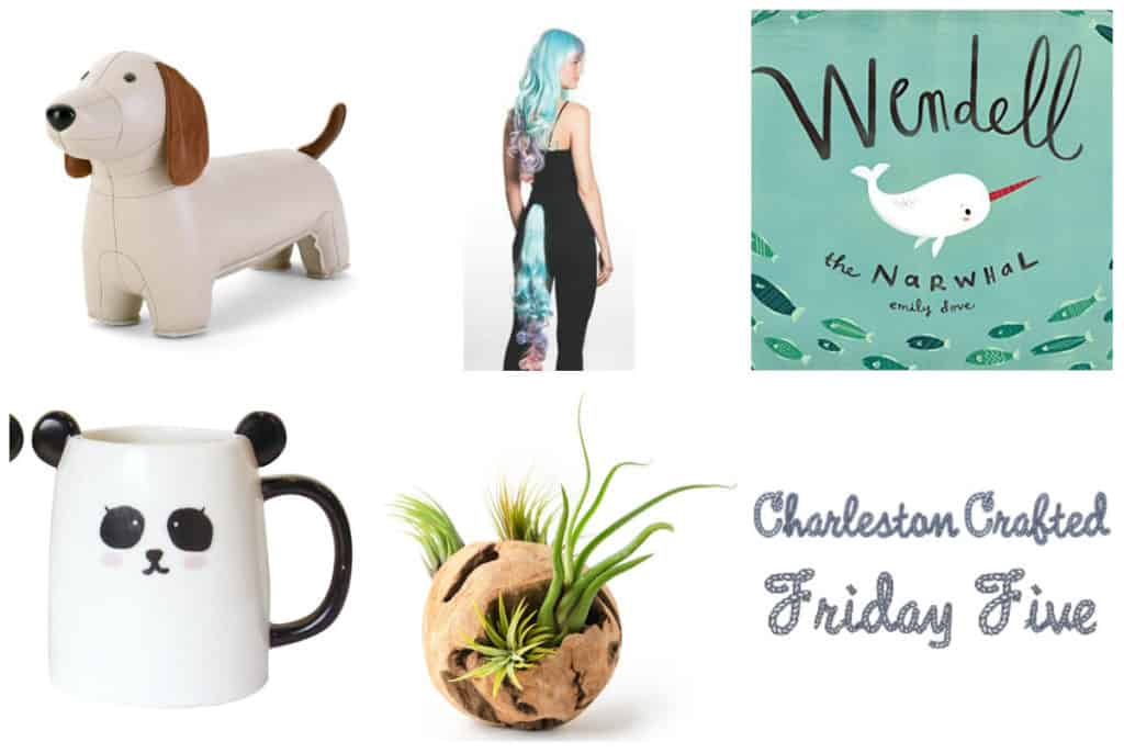 Friday Five - things making me happy - Charleston Crafted