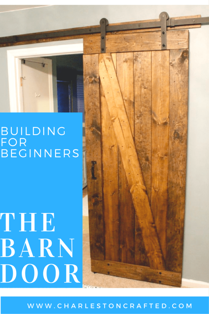 How to Build a Rustic Barn Door - a very simple and straight forward tutorial for first time builders - Charleston Crafted