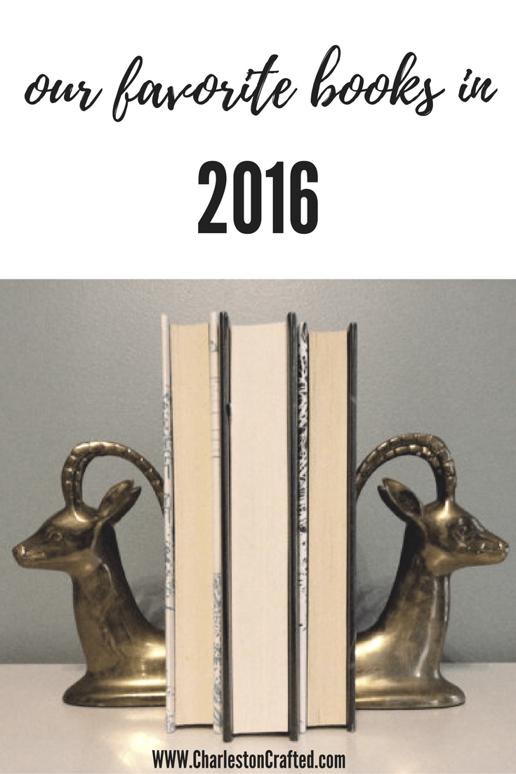 our favorite books of 2016 - charleston crafted