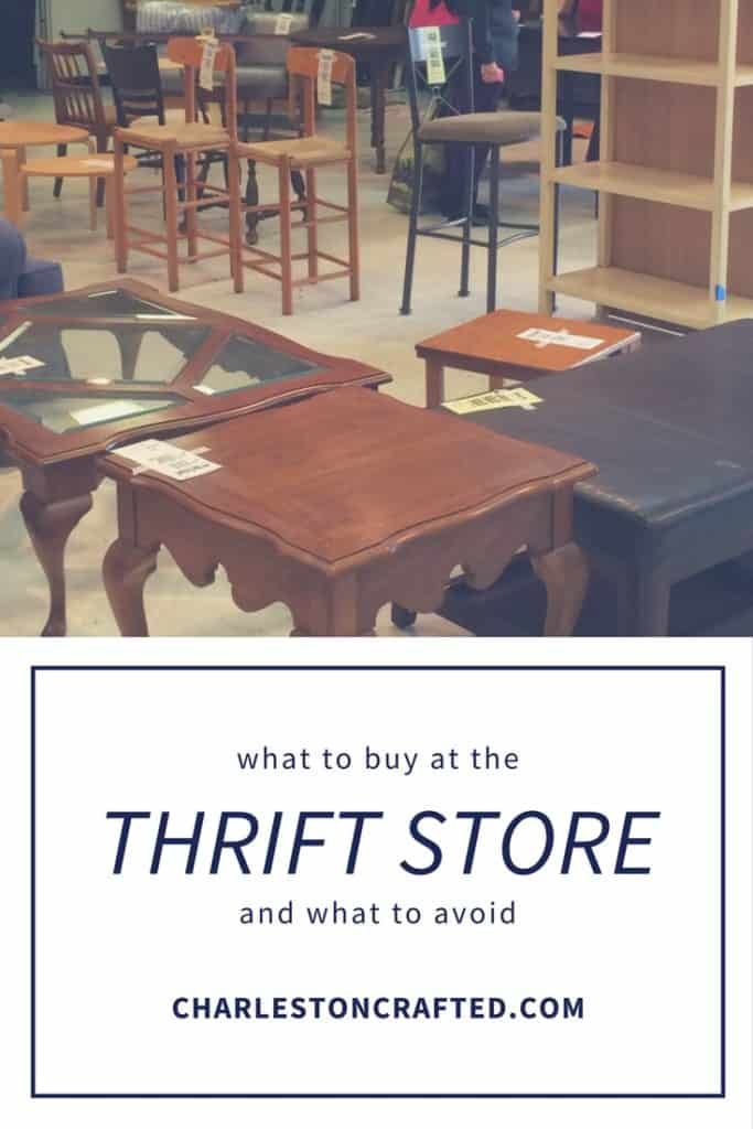 What to Thrift and What Not to Thrift - Charleston crafted