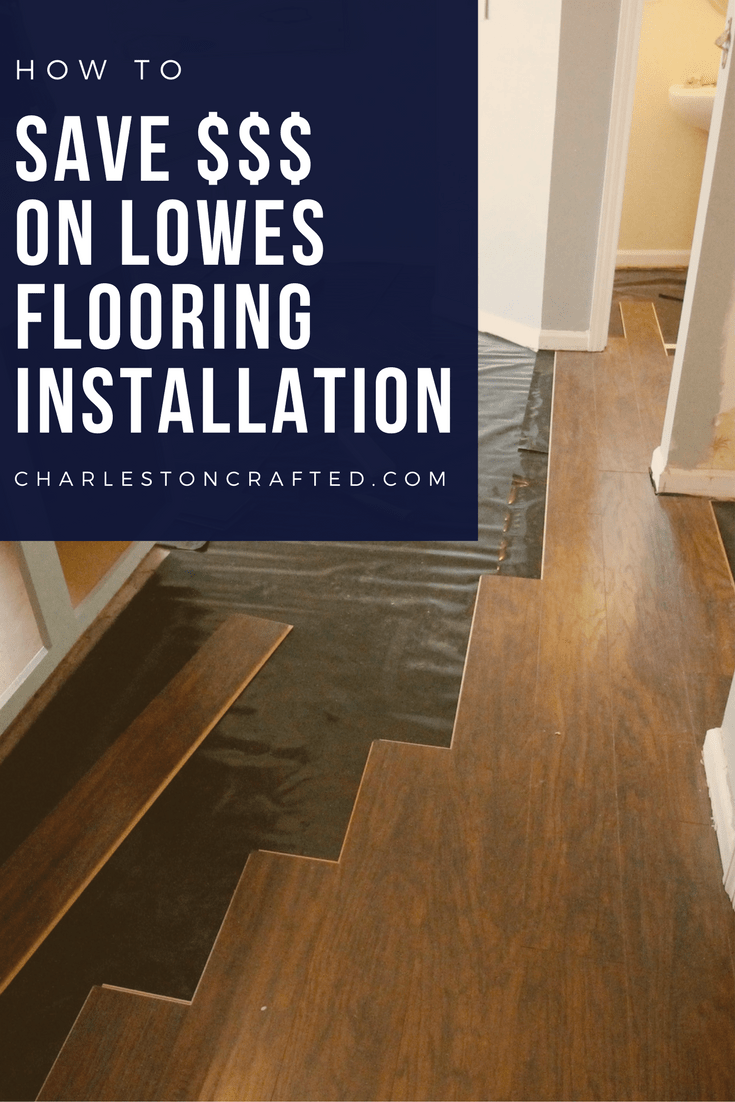 How To Save Money on Lowe's Flooring Installation