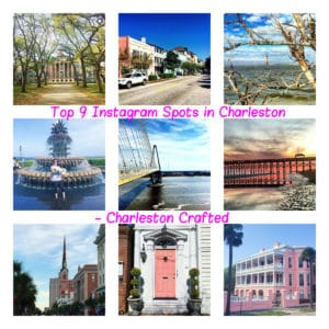 Top 9 Instagram Spots in Charleston - Charleston Crafted