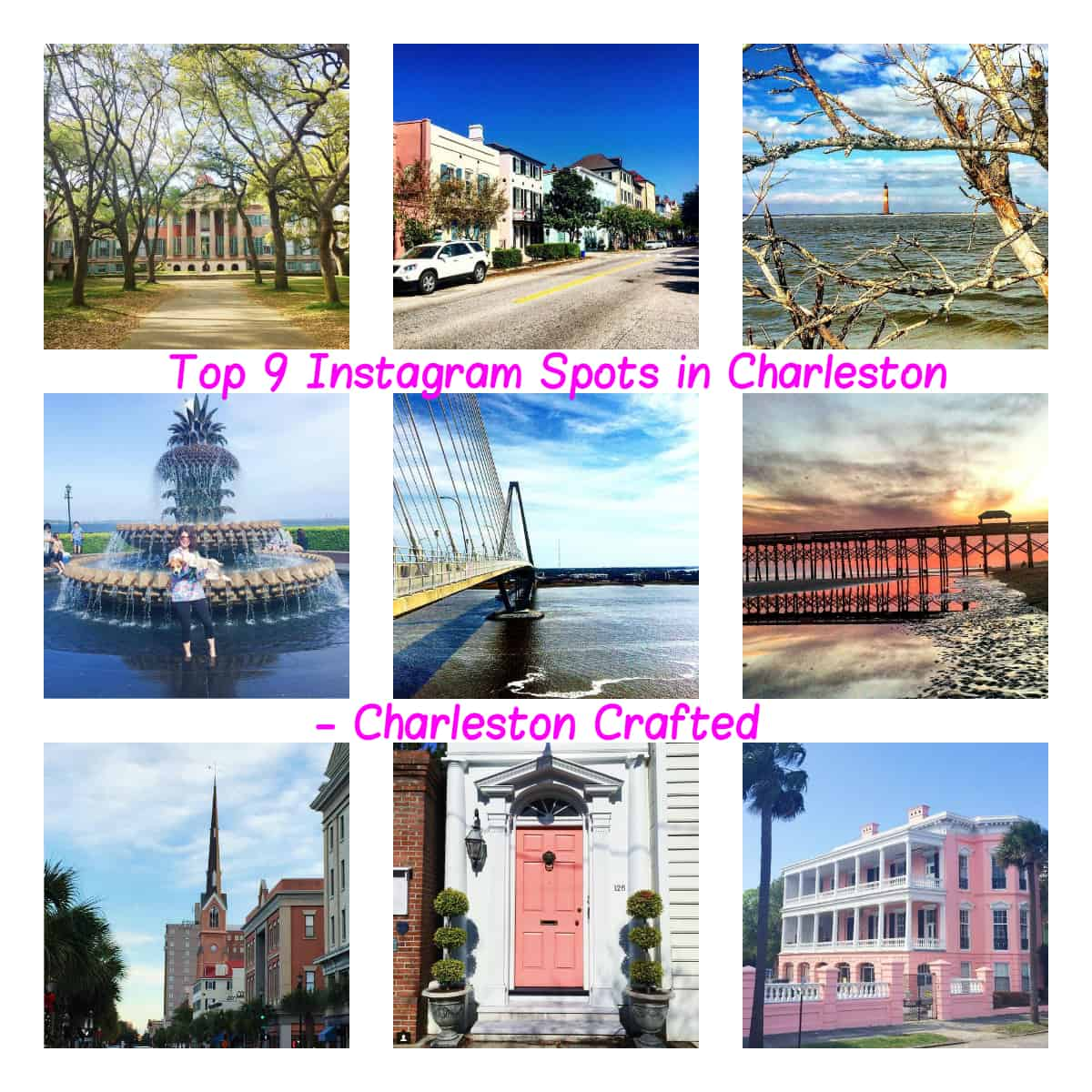 The Top 9 Instagram Spots in Charleston