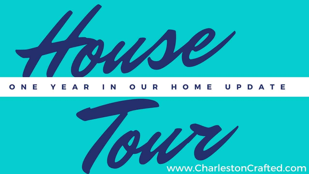 House Tour - Charleston Crafted
