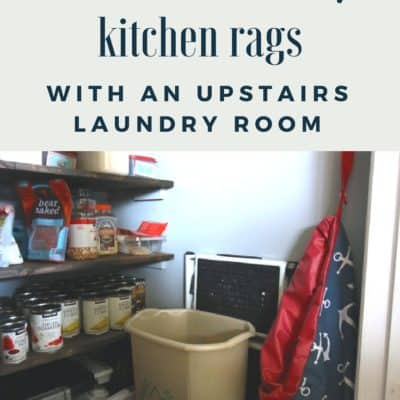 How We Store Dirty Kitchen Rags (with an upstairs laundry room)