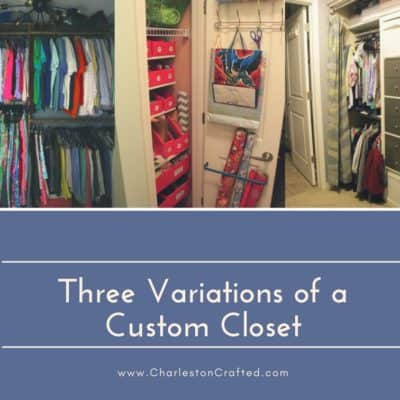 Three Variations of a Custom Closet