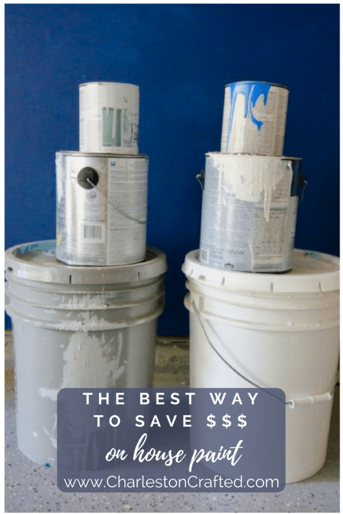 The Best Way To Save Money on Paint for your House - Charleston Crafted