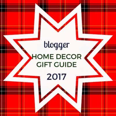 The Ultimate Blogger Home Decor Gift Guide