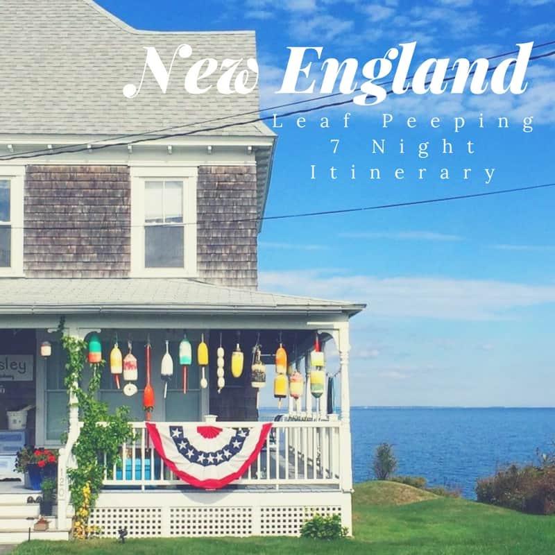 New England Leaf Peeping 7 Night Itinerary - Charleston Crafted