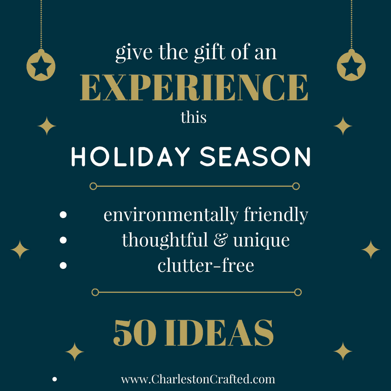 (Last Minute) Experience Gift Ideas - sustainable, thoughtful, unique, and clutter free via Charleston Crafted
