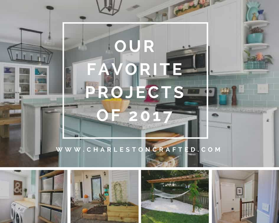 Our Favorite Projects of 2017 - Charleston Crafted