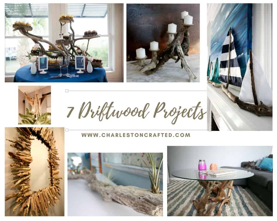 Our 7 Favorite Driftwood Projects - Charleston Crafted