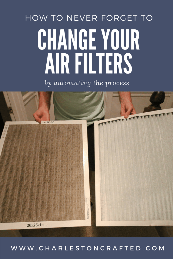 how to never forget to change your air filters by automating the process via Charleston Crafted