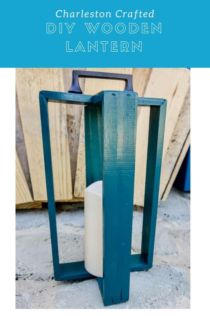 DIY Wooden Lantern - Charleston Crafted