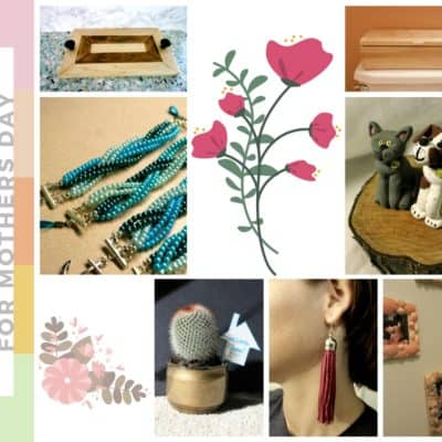 7 Handmade Gift Ideas for Mother's Day