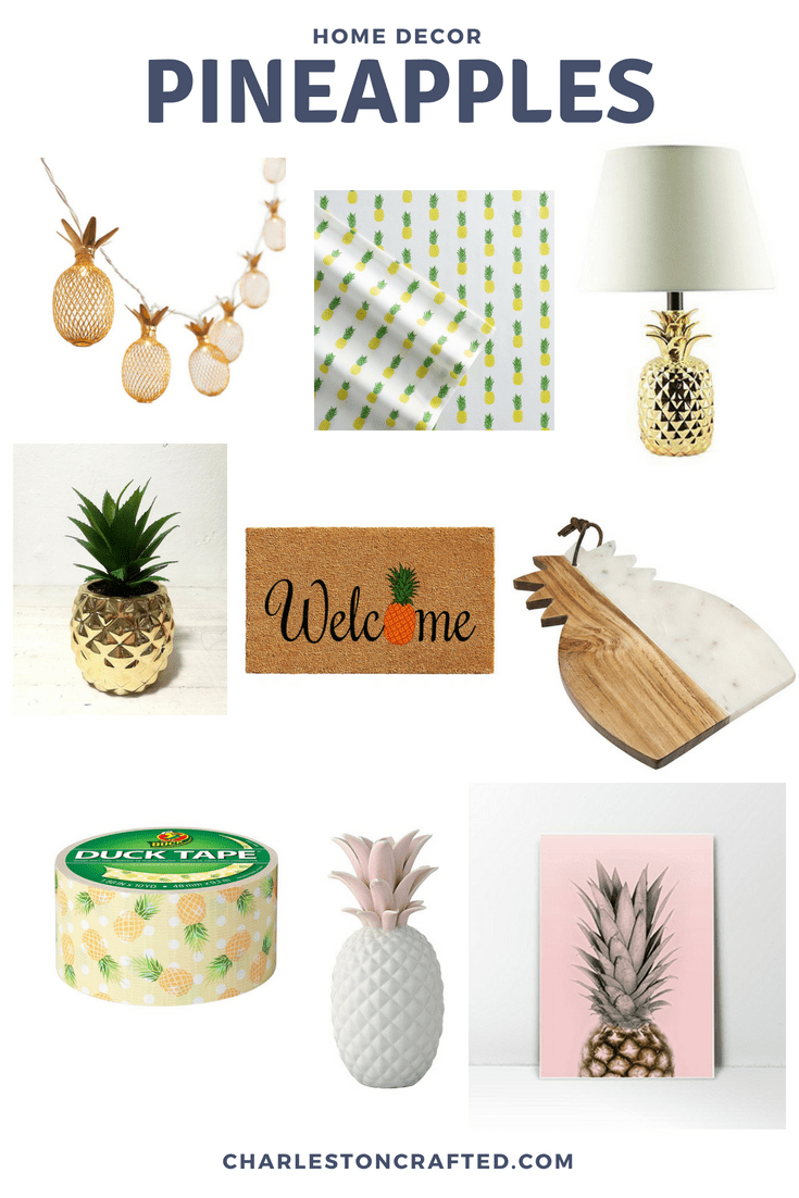 Pineapple Decor For Summer via Charleston Crafted