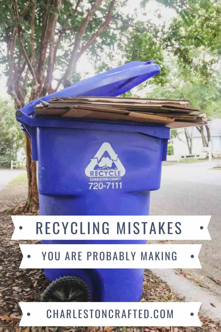 Recycling Mistakes You Are Probably Making via Charleston Crafted