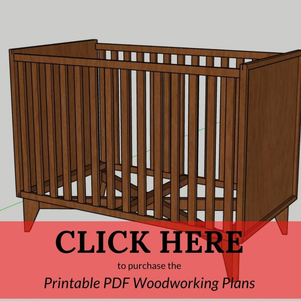 CLICK HERE to purchase the Printable PDF Woodworking Plans Modern Crib