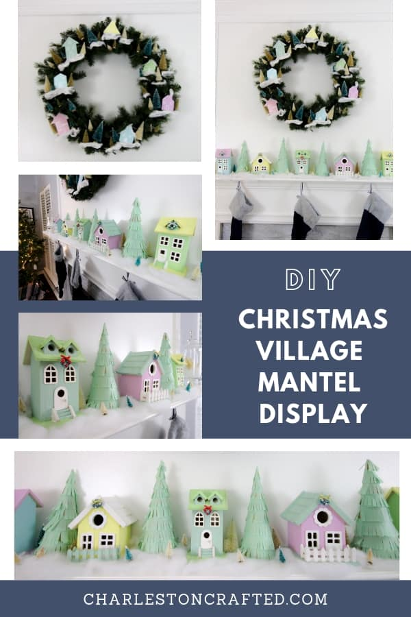DIY CHRISTMAS VILLAGE MANTEL DISPLAY