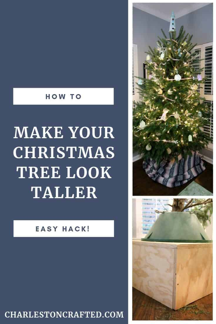 how to MAKE YOUR CHRISTMAS TREE LOOK TALLER
