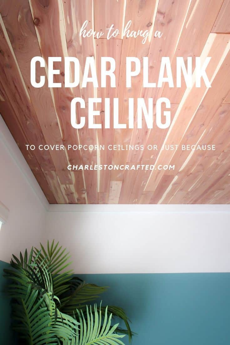 how to hang a cedar plank ceiling over a popcorn ceiling
