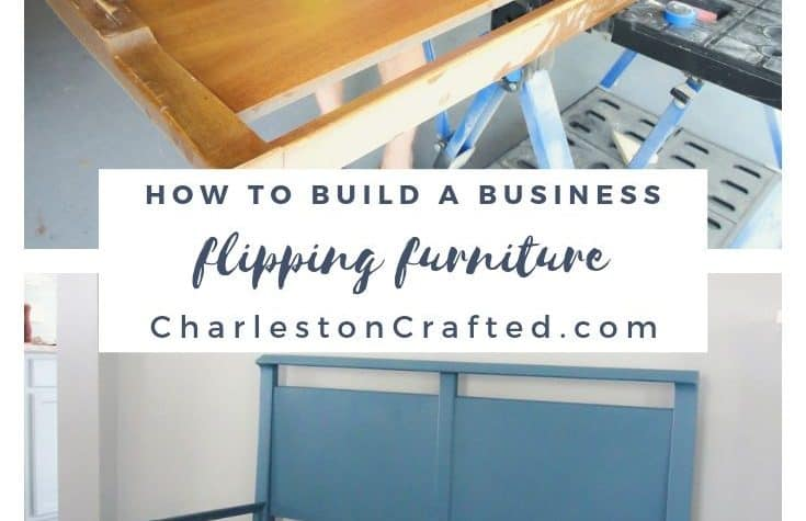 how-to-build-a-business-flipping-furniture