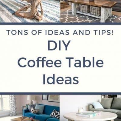 18+ DIY Coffee Table Ideas