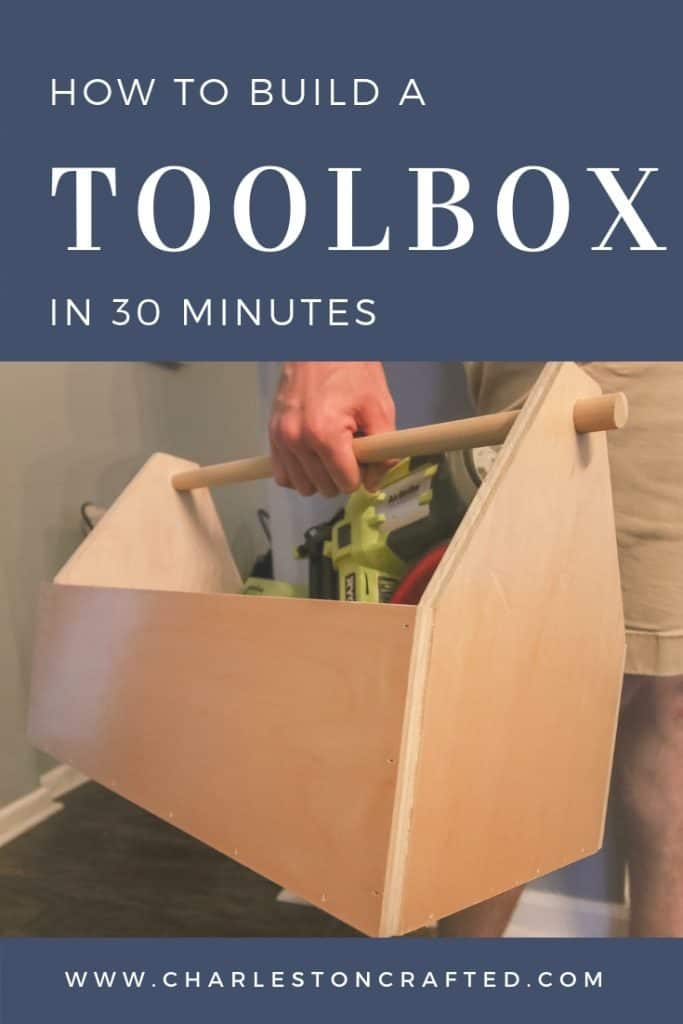 how to build a toolbox in 30 minutes