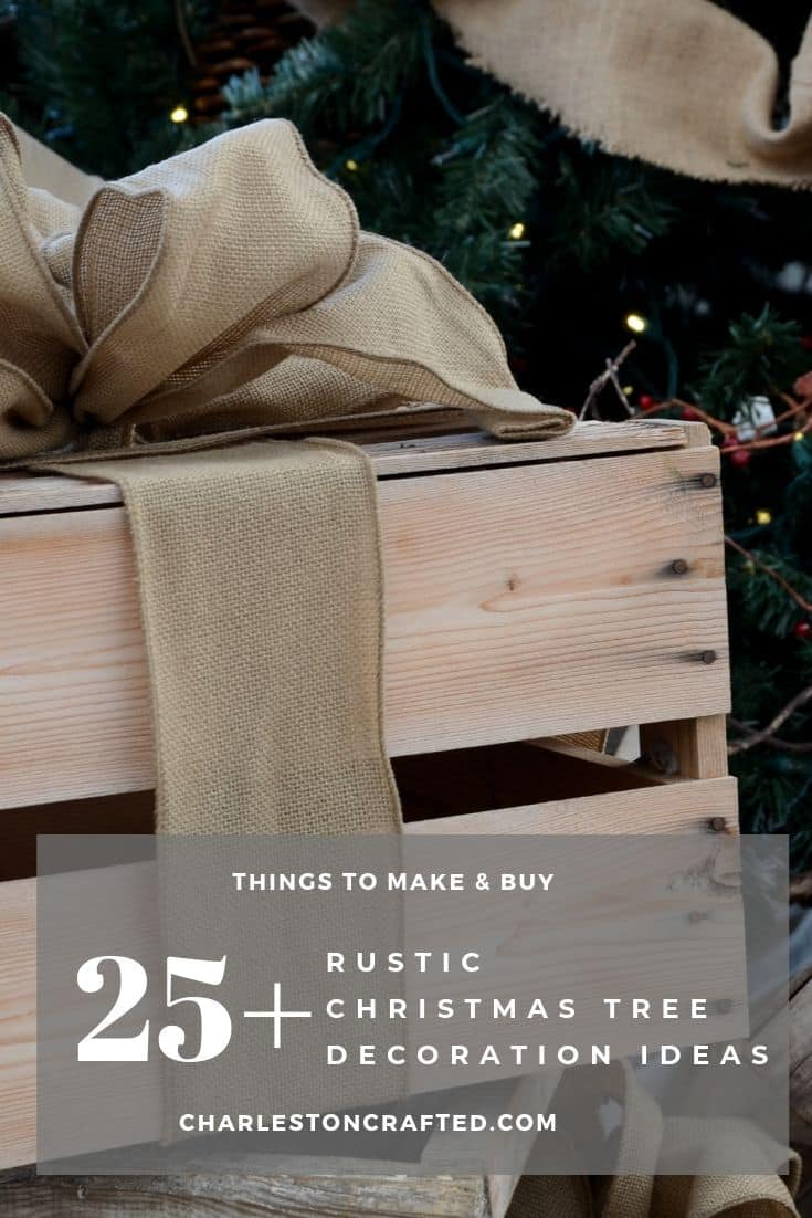 25+ things to make and buy for rustic christmas tree decoration ideas