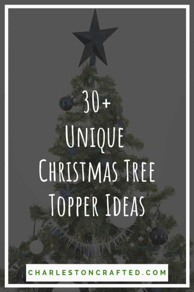 30+ Unique Christmas Tree Topper Ideas
