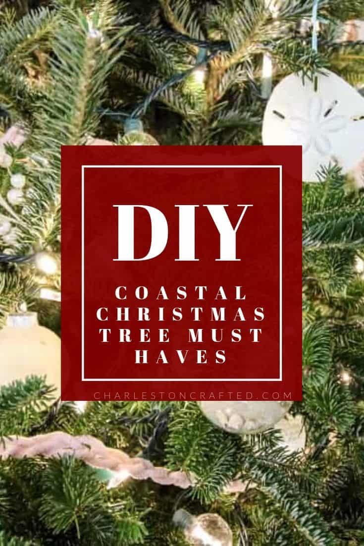 DIY Coastal Christmas Tree Theme Must Haves