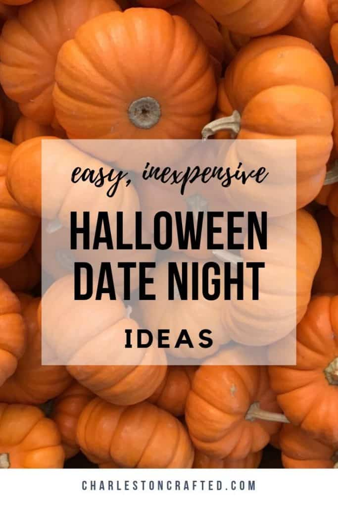 Easy and inexpensive halloween date night ideas