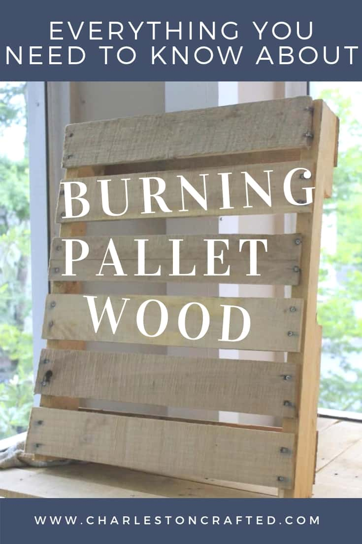 Everything you need to know about burning pallet wood safely