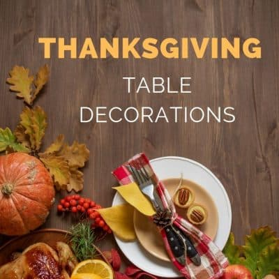 40+ Thanksgiving Table Decorating Ideas
