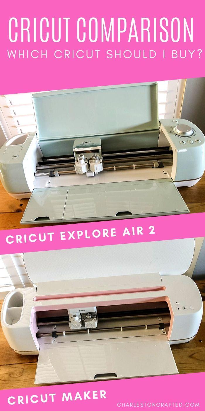 Which Cricut should I buy? Cricut Comparison - Cricut Explore Air 2 vs Maker