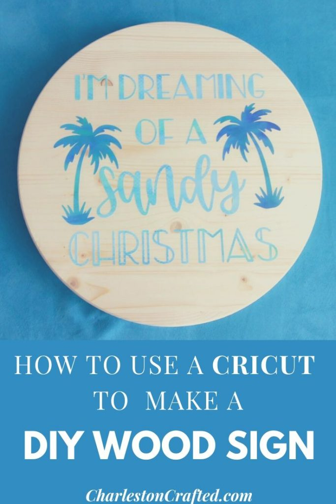 how to make a wood sign with your cricut