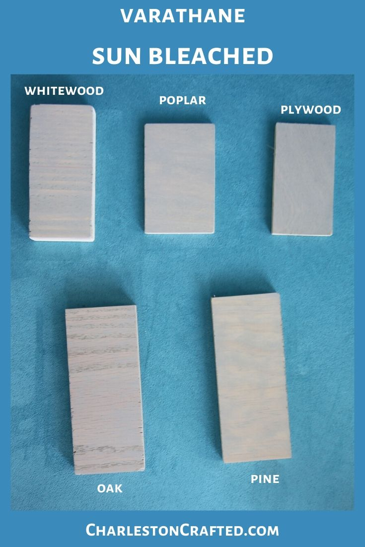 varathane sun bleached wood stain on white wood, poplar, pine, oak, plywood