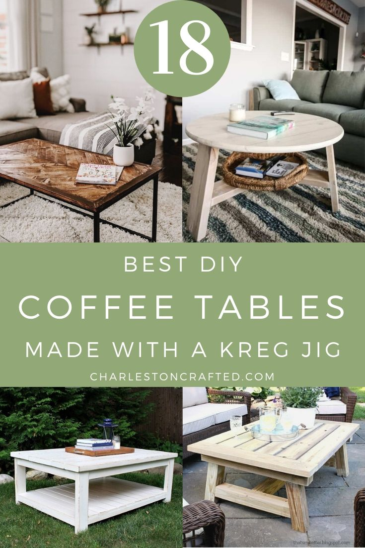 18 best diy coffee tables made with a kreg jig pocket hole jig