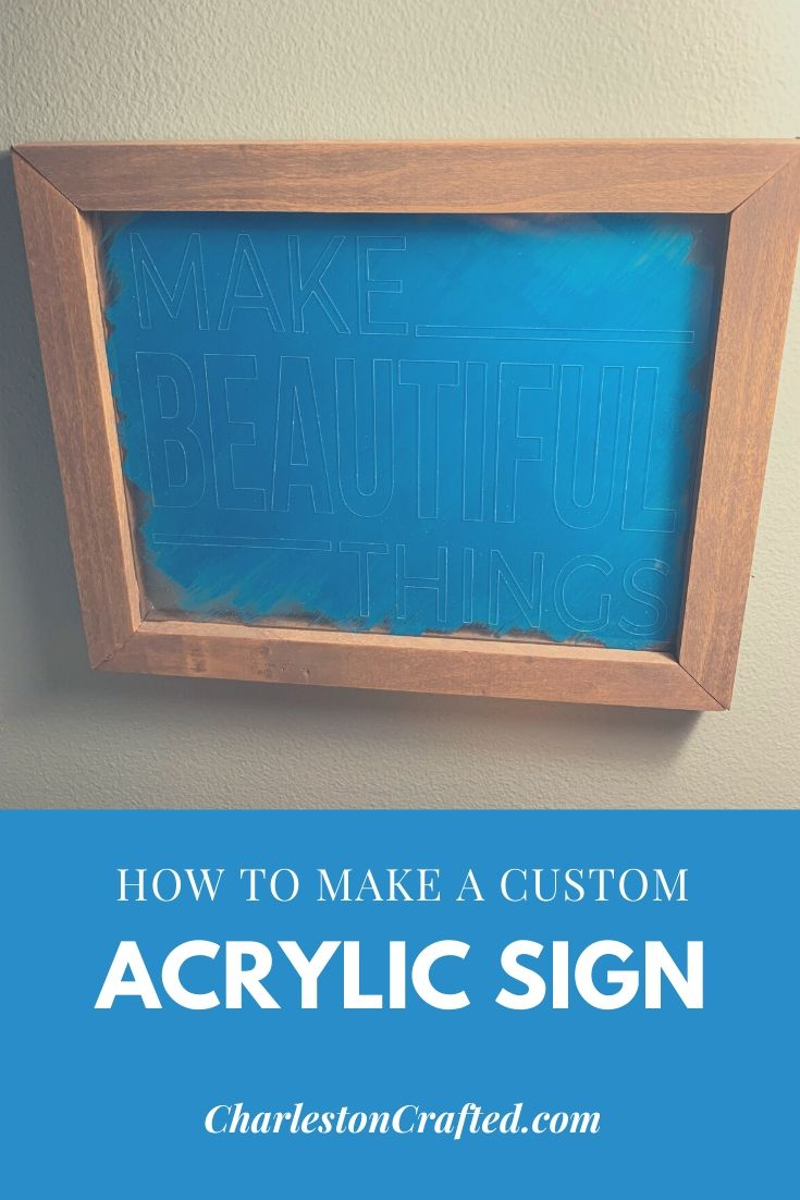 how to make a custom acrylic sign