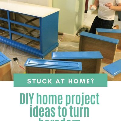 DIY home project ideas for when you are stuck at home