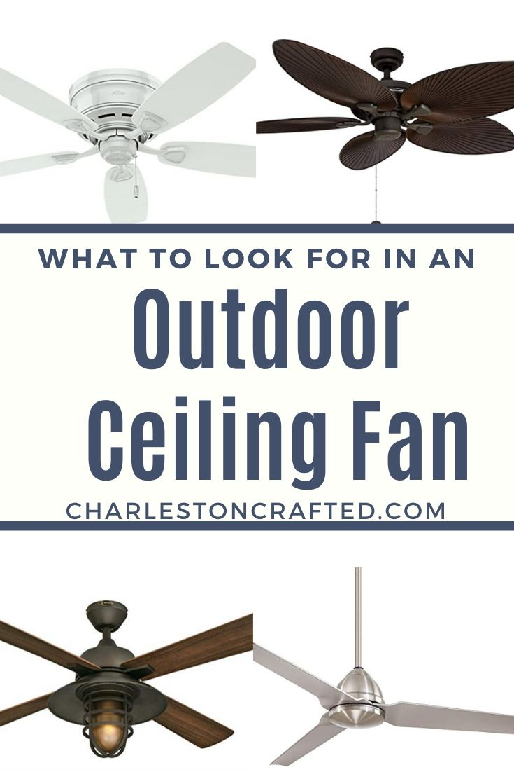 what to look for in an outdoor ceiling fan