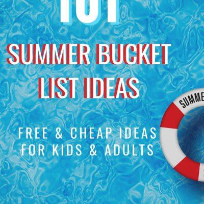 101 Summer Bucket List Ideas – FREE Printable!