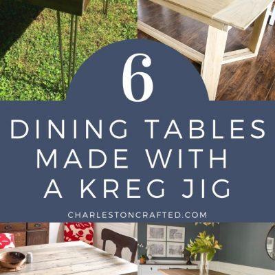 6 dining tables made with a kreg jig pocket hole jig